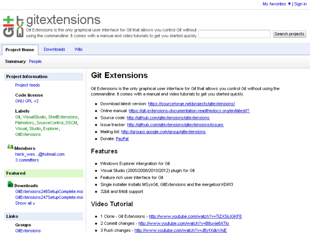 GitExtensions is a shell extension, a Visual Studio 2008/2010/2012